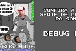 DebugModeDestaque