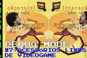 DebugMode7D