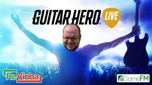 GuitarHeroReVinha